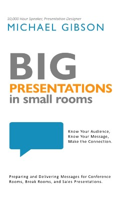 Big Presentations in Small Rooms book cover