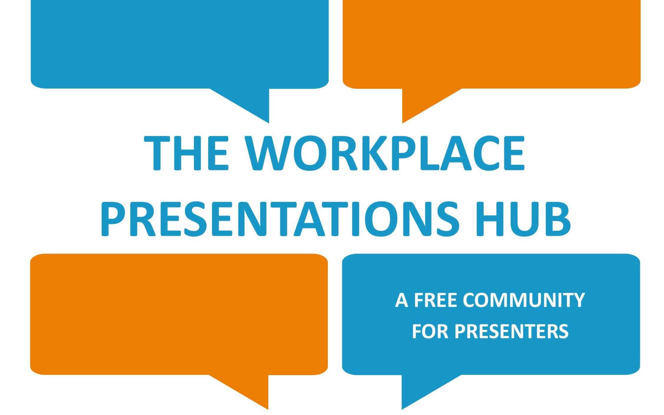 WORKPLACE PRESENTATIONS: 4 TIPS FOR SUCCESS